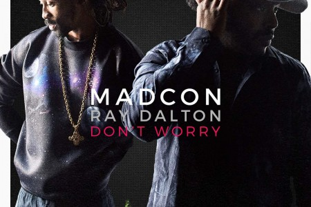 Madcon - Don't Worry feat. Ray Dalton